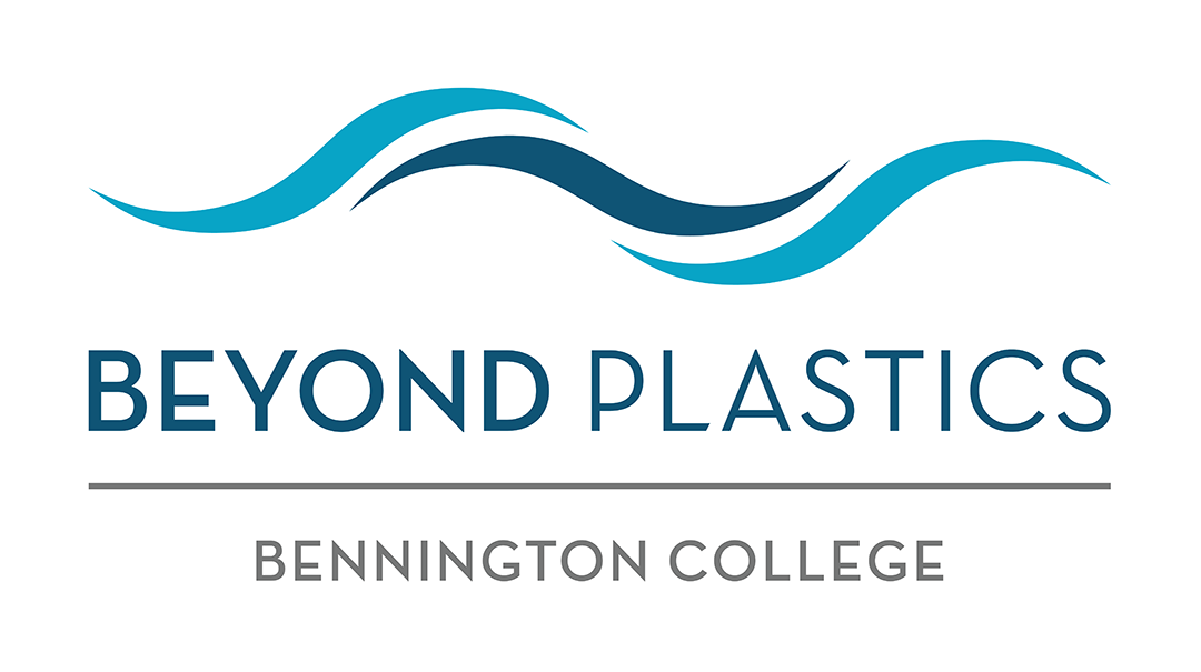 Beyond Plastics Bennington College